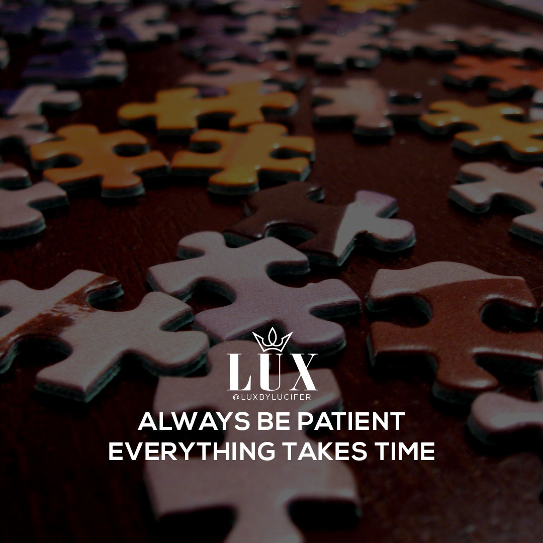 always be patient
