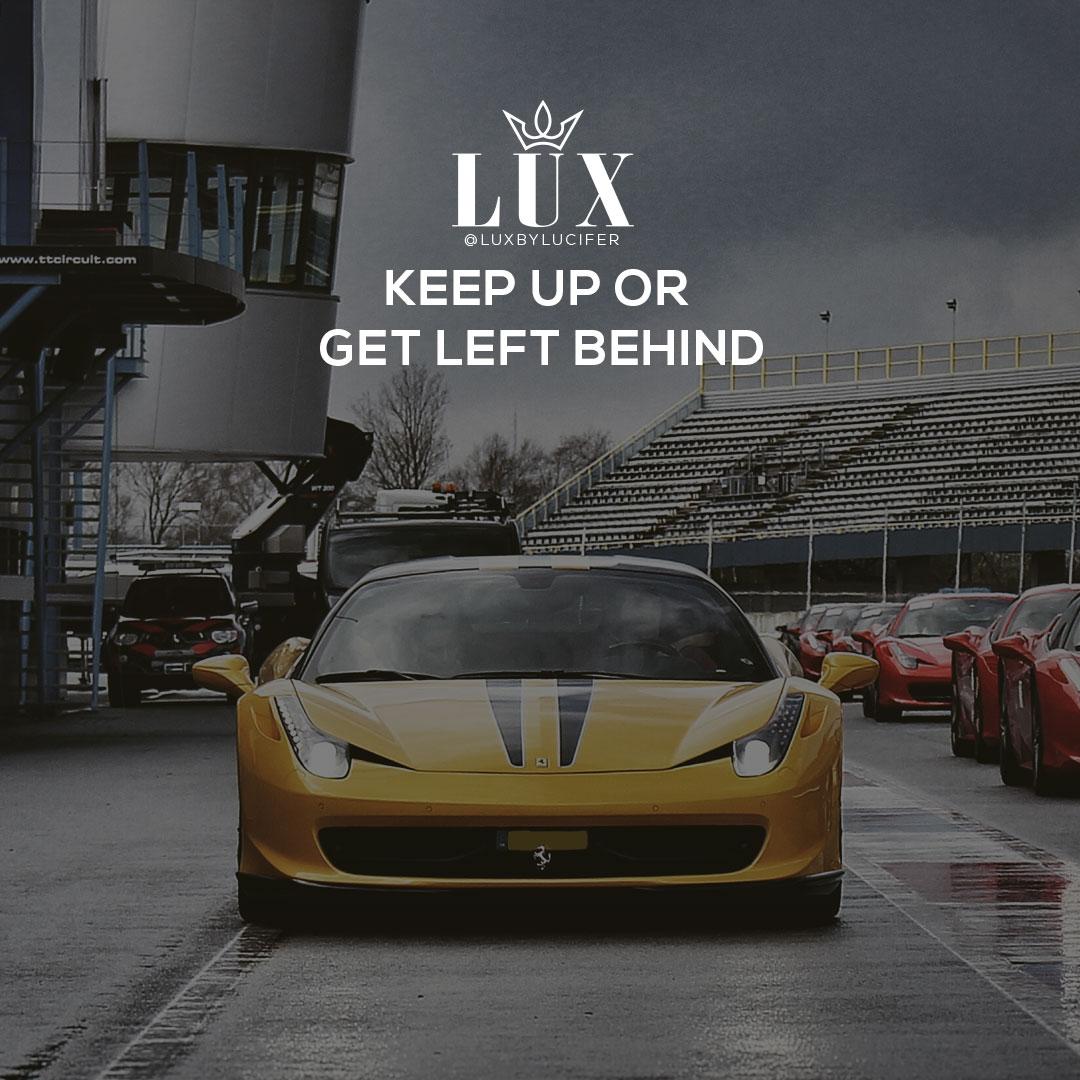 Keep Up or Lose